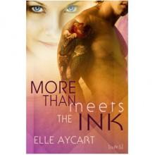 More than Meets the Ink (Bowen, #1) - Elle Aycart