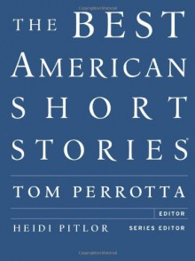 The Best American Short Stories 2012 - Tom Perrotta, Heidi Pitlor