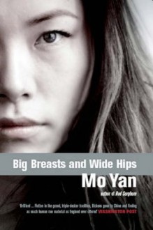 Big Breasts, Wide Hips - Mo Yan
