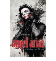 Angel Arias - Marianne de Pierres