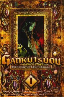 Gankutsuou: The Count of Monte Cristo, Vol. 1 - Yura Ariwara,Mahiro Maeda