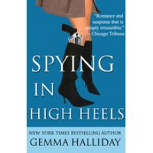 Spying in High Heels - Gemma Halliday