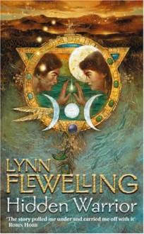 Hidden Warrior (The Tamír Triad, #2) - Lynn Flewelling