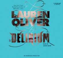 Delirium - Lauren Oliver, Sarah Drew