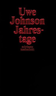 Jahrestage - Uwe Johnson