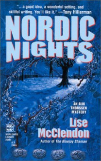 Nordic Nights (An Alix Thorssen Mystery) - Lise McClendon