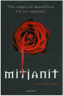 Mitjanit (Mitjanit, #1) - Claudia Gray