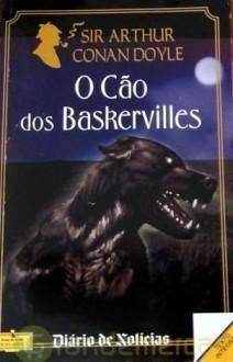 O Cão dos Baskervilles - Jorge Vítor Carvalho, Arthur Conan Doyle