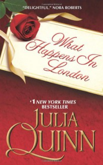 What Happens in London - Julia Quinn