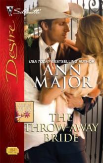 The Throw-Away Bride (Golden Spurs, #3) - Ann Major