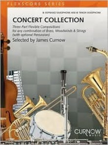Concert Collection (Grade 1.5): Conductor - James Curnow