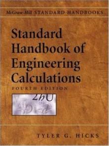 Standard Handbook of Engineering Calculations - Tyler G. Hicks