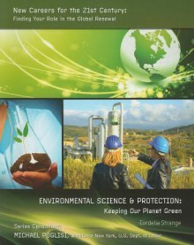 Environmental Science & Protection: Keeping Our Planet Green - Cordelia Strange