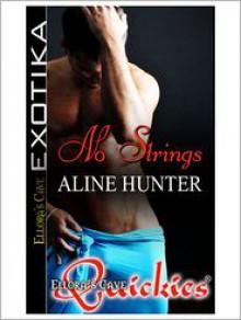 No Strings - Aline Hunter