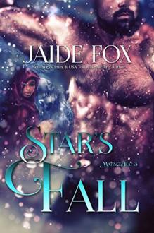 Star's Fall (Mating Heat Book 3) - Jaide Fox