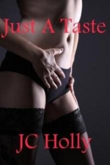 Just a Taste - J.C. Holly