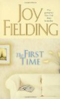 The First Time by Joy Fielding, Paperback (First Pocket Books Edition 2001) - joy fielding
