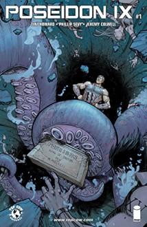 Poseidon IX (IXth Generation) - Tini Howard, Phillip Sevy, Jeremy Colwell