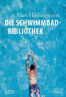 Die Schwimmbad-Bibliothek - Alan Hollinghurst