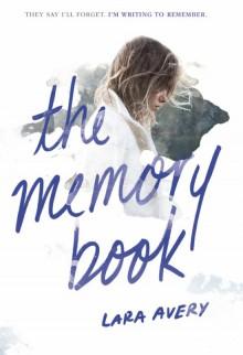 The Memory Book - Lara Avery