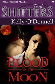 Blood on the Moon - Kelly O'Donnell