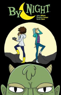 By Night, Vol. 1 - John Allison,Sarah Stern,Christine Larsen