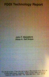 Fddi Technology Report - John F. Mazzaferro