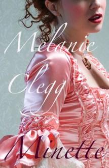 Minette - Melanie Clegg