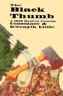 The Black Thumb - Constance Little, Gwenyth Little