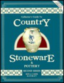 Collector's Guide to Country Stoneware & Pottery - Carol Raycraft