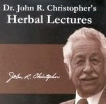 Dr. John R. Christopher's Herbal Lectures - John R. Christopher