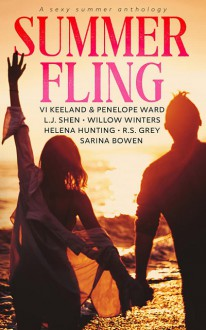 Summer Fling: A Sexy Summer Anthology - Helena Hunting,Vi Keeland,R.S. Grey,Sarina Bowen,Penelope Ward,Willow Winters, L.J. Shen
