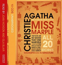 Miss Marple: The Complete Short Stories - Agatha Christie,Joan Hickson,Isla Blair,Anna Massey