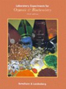Laboratory Experiments for Introduction to Organic & Biochemistry (Saunders Golden Sunburst Series) - Frederick Bettelheim, Joseph M. Landesberg