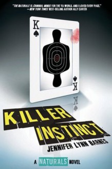 Killer Instinct (The Naturals Book 2) - Jennifer Lynn Barnes