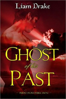 Ghost of His Past - Liam Drake