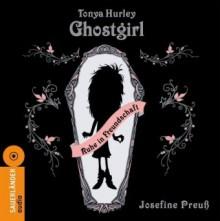 Ghostgirl: Ruhe in Freundschaft - Tonya Hurley