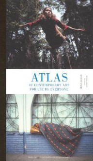 Atlas of Contemporary Art for Use by Everyone - Denis Gielen