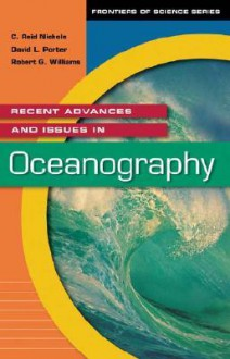 Recent Advances and Issues in Oceanography - C. Reid Nichols, Robert G. Williams