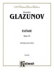 Elegie for Viola, Op. 44 - Alexander Glazunov