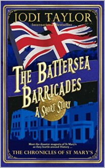 The Battersea Barricades - Jodi Taylor