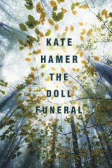 The Doll Funeral - Kate Hamer