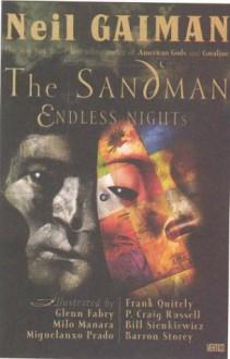 Sandman, The: Endless Nights (Sandman (Graphic Novels)) - Neil Gaiman, Milo Manara, Miguelanxo Prado, Glenn Fabry