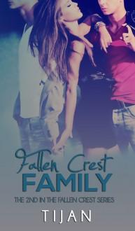 Fallen Crest Family (Fallen Crest High, #2) - Tijan