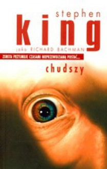 Chudszy - Robert Lipski, Richard Bachman, Stephen King