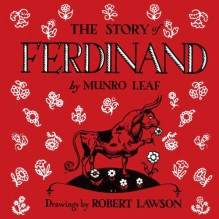 The Story of Ferdinand - Munro Leaf,Robert Lawson