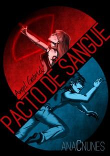 Angel Gabriel - Pacto de Sangue - Ana C. Nunes