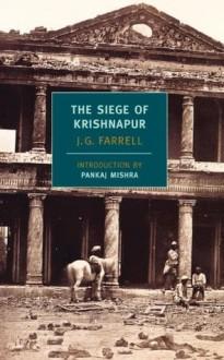 The Siege of Krishnapur - J.G. Farrell, Pankaj Mishra