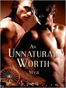 An Unnatural Worth - Mya