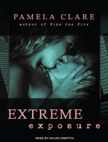 Extreme Exposure (MP3-CD) - Pamela Clare, Kaleo Griffith